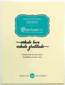 Carry Your Message - Conscious Ink Inhale Love Exhale Gratitude Temporary Tattoo