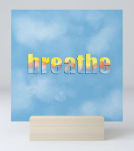breathe - Mini Art Print and Stand