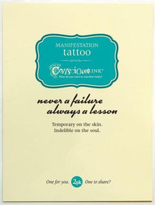 Carry Your Message - Conscious Ink Never A Failure Temporary Tattoo