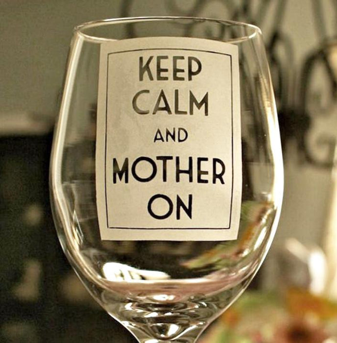 Keep Calm and Mother On - ScissorMill