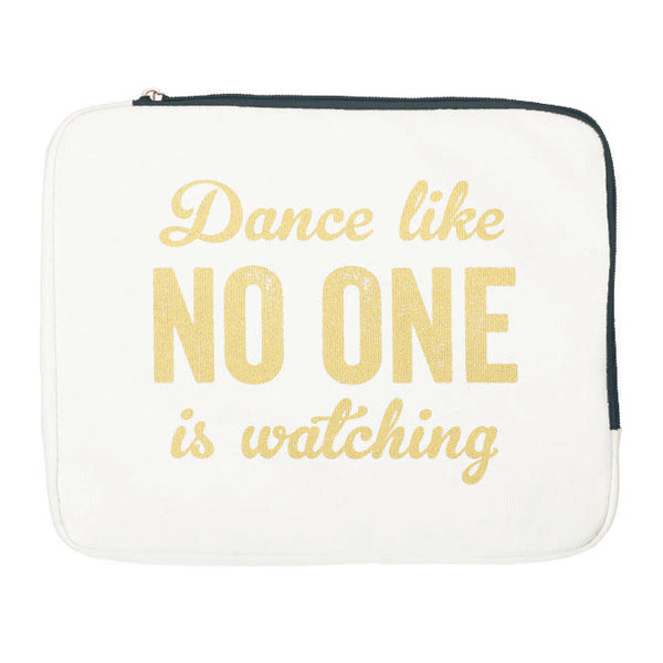 Soft iPad Case | Dance Like No One is Watching | NY-LON | Collett & Holder