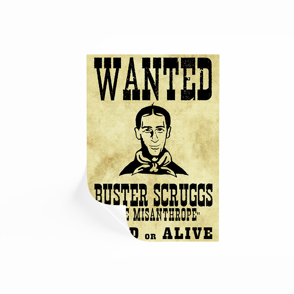 Wanted The Ballad Of Buster Scruggs