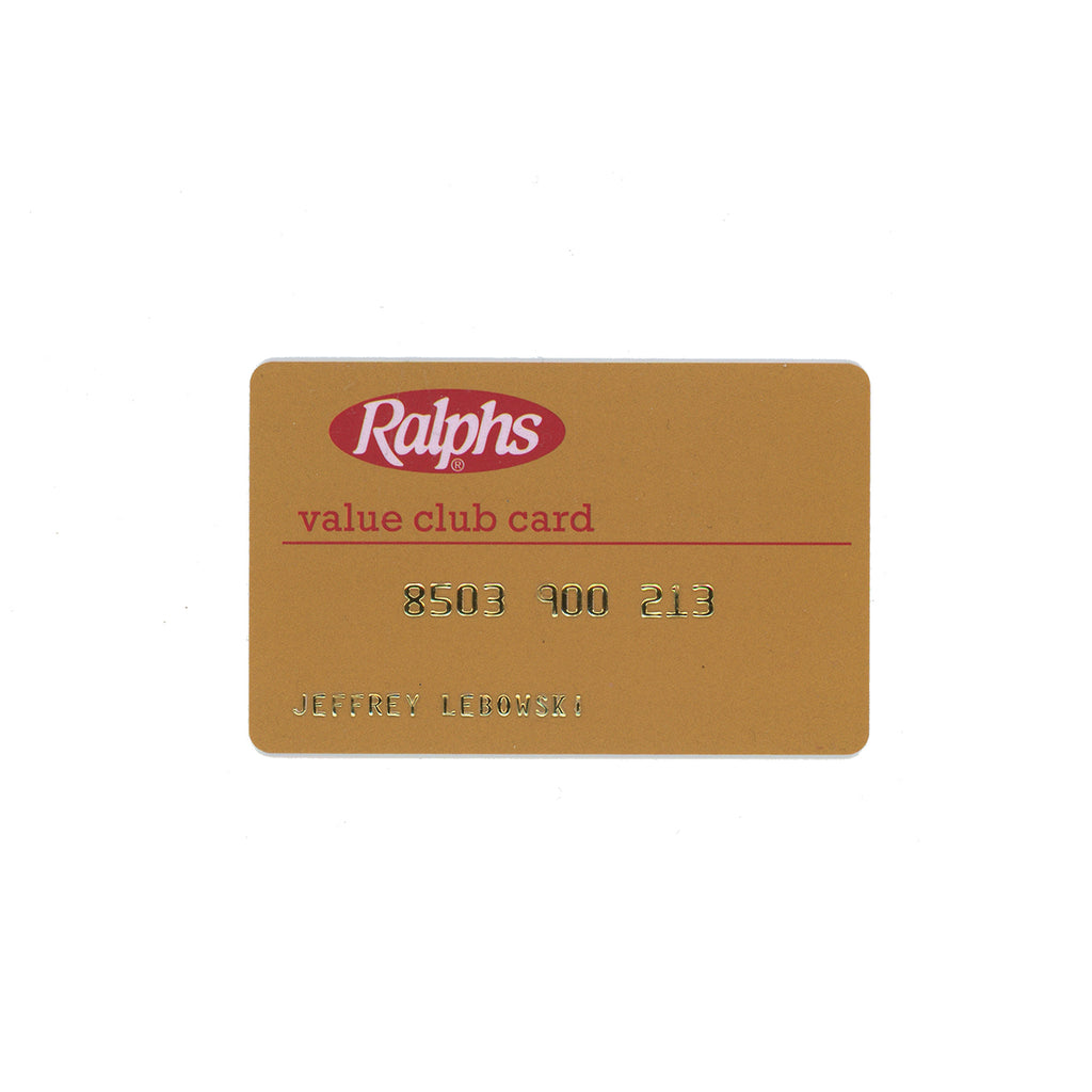 The Dude's ID Ralphs Club Card The Big Lebowski