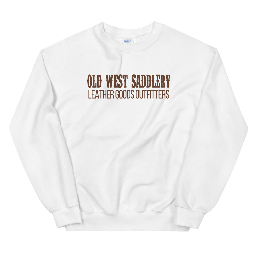 Old West Saddlery Leather Goods Outfitters Sweatshirt Misery