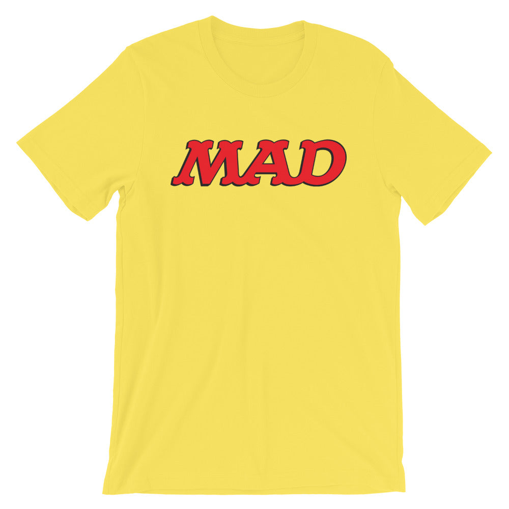 Mad Unisex T-Shirt Funny People