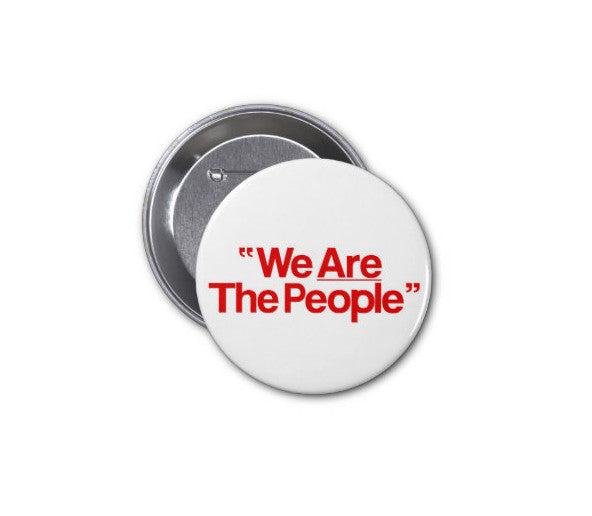 We Are The People Pin Button Badge Taxi Driver - Replica Prop Store