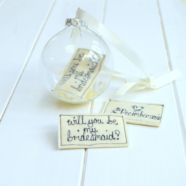 'Will You Be My Bridesmaid?' Bauble - Handmade Poshyarns