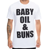 Baby Oil & Buns T-Shirt