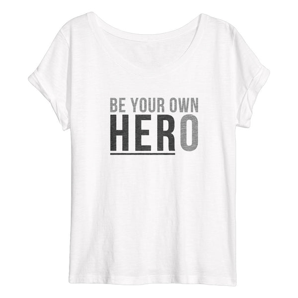 BE YOUR OWN HERO Flowy Women's T-Shirt (White Slub)