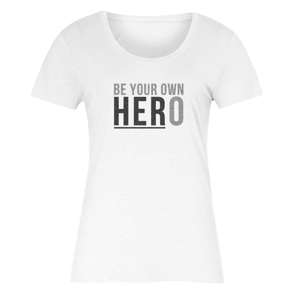 BE YOUR OWN HERO Women's T-Shirt (White)