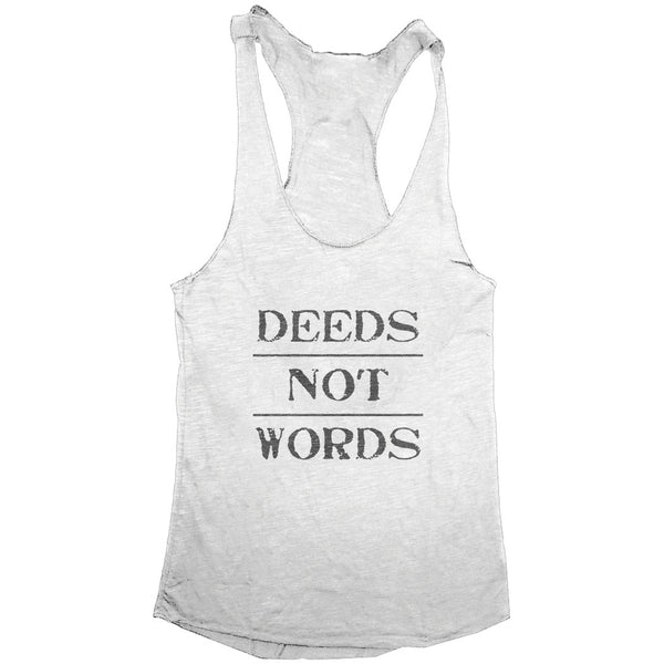 DEEDS NOT WORDS Women's Racerback Tank Top (White w/ Grey Flecks)