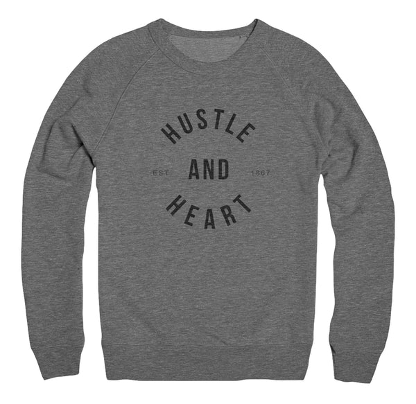HUSTLE & HEART Crew Neck Sweatshirt