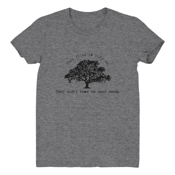 WE WERE SEEDS Unisex T-Shirt