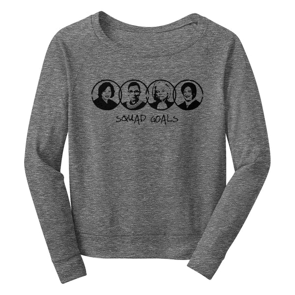 SQUAD GOALS Wide Neck Sweatshirt