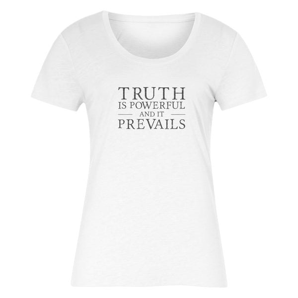 TRUTH PREVAILS Women's T-Shirt