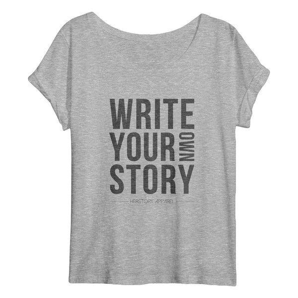 WRITE YOUR OWN STORY Flowy Women's T-Shirt