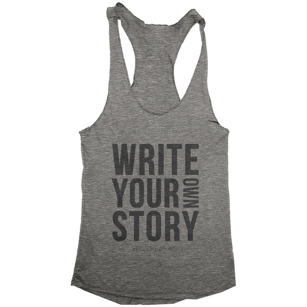 WRITE YOUR OWN STORY Women's Racerback