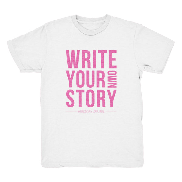 WRITE YOUR OWN STORY Toddler T-Shirt