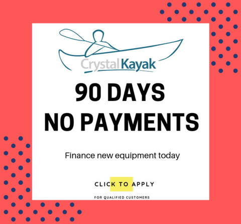 90 Days No Payment Option for Crystal Kayak Financing Program