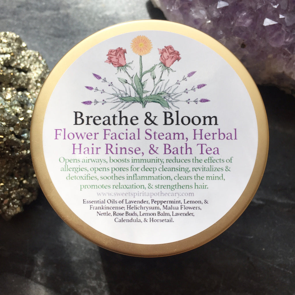 Breathe and Bloom- Facial Steam, Herbal Hair Rinse, and Bath Tea