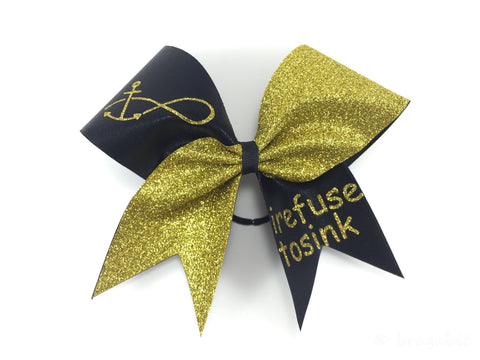 I refuse to sink cheer bow. - BRAGABIT  - 1
