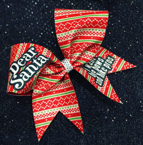 Dear Santa i want big bows and nike pros - BRAGABIT