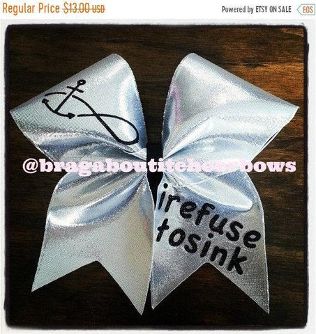 "Silver 3"" I Refuse to Sink Cheer Bow"
