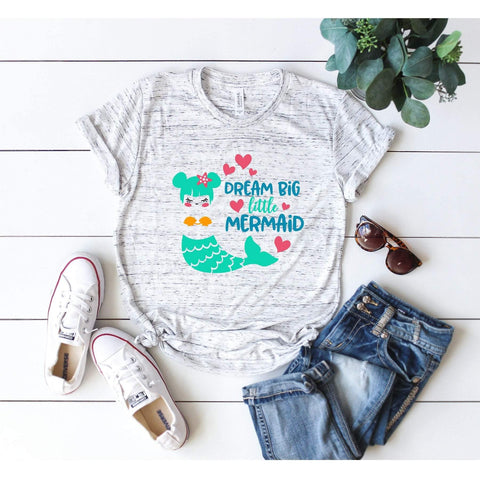 Dream Big Little Mermaid T-shirt