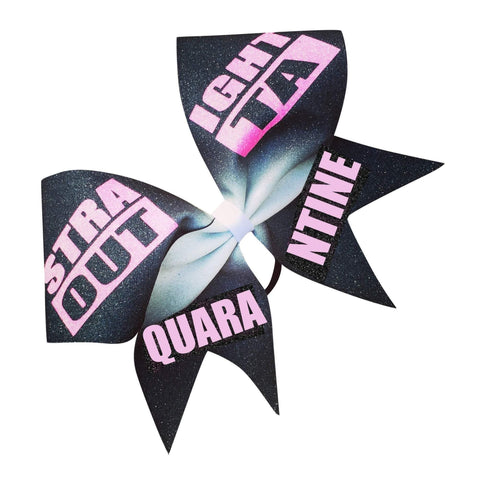 Straight Outta Quarantine Glitter Bow