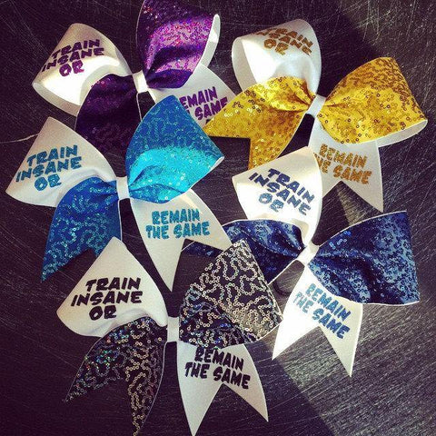 Train Insane or Remain the Same Cheer Bow with Glitter Letters and Sequin