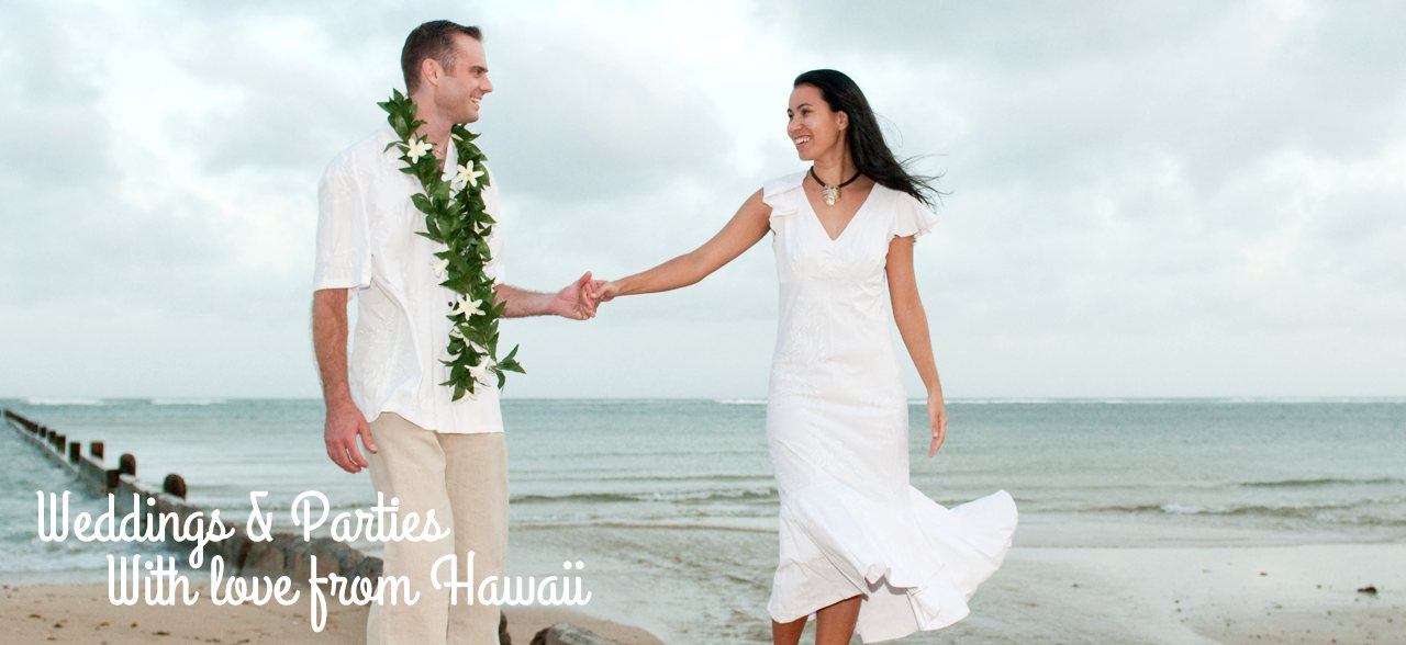 Hawaiian Weddings & Beach Parties