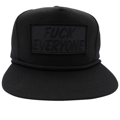 """Fuck Everyone"" Black on Black Hat"