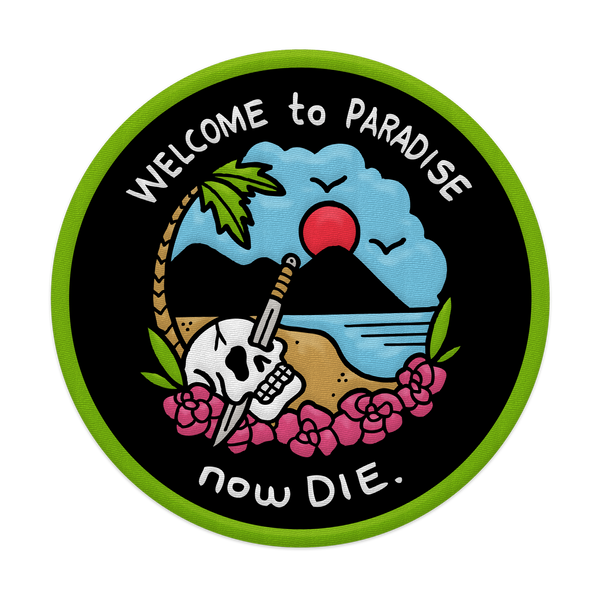 Welcome to Paradise Now Die Patch (Iron-On)