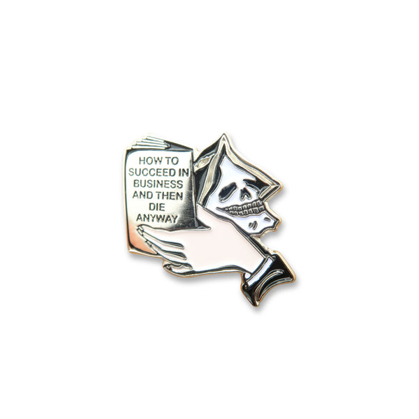 Succeed, Die Anyway Pin