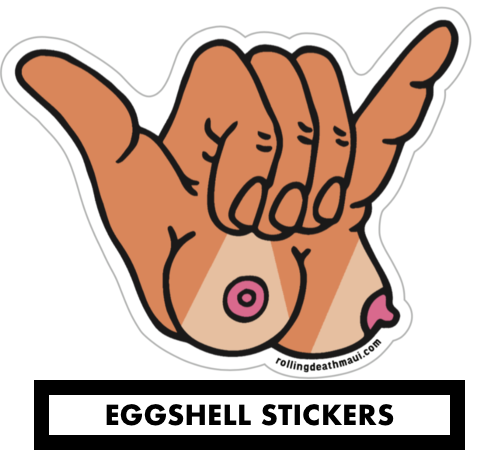 EggShell Titty-Shaka Sticker 10 Pack