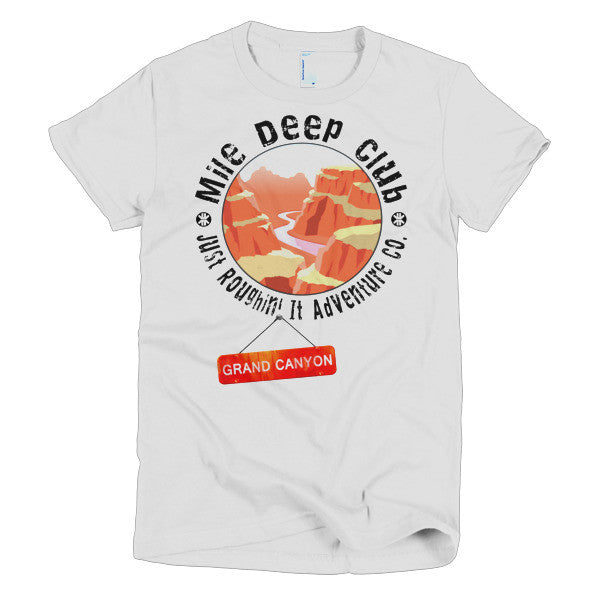 Mile Deep Club Grand Canyon Women's T-Shirt - Just Roughin' It