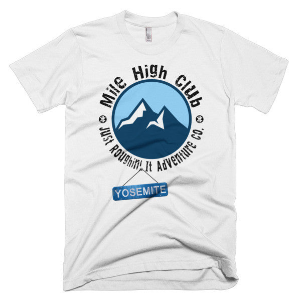 Mile High Club Yosemite Men's T-Shirt - Just Roughin' It