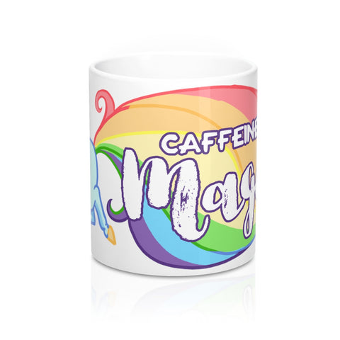 Caffeine is MAGIC Coffee Mug