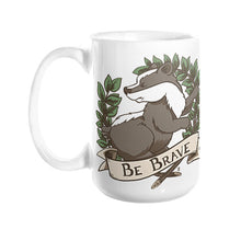 """Be Brave"" Badger Coffee Mug 15oz - Sharptooth Snail"