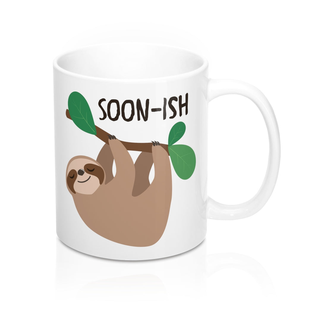 Soon-Ish Sloth Mug 11oz