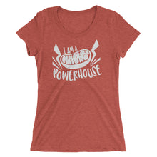 I Am A Powerhouse Mitochondria Ladies' short sleeve t-shirt