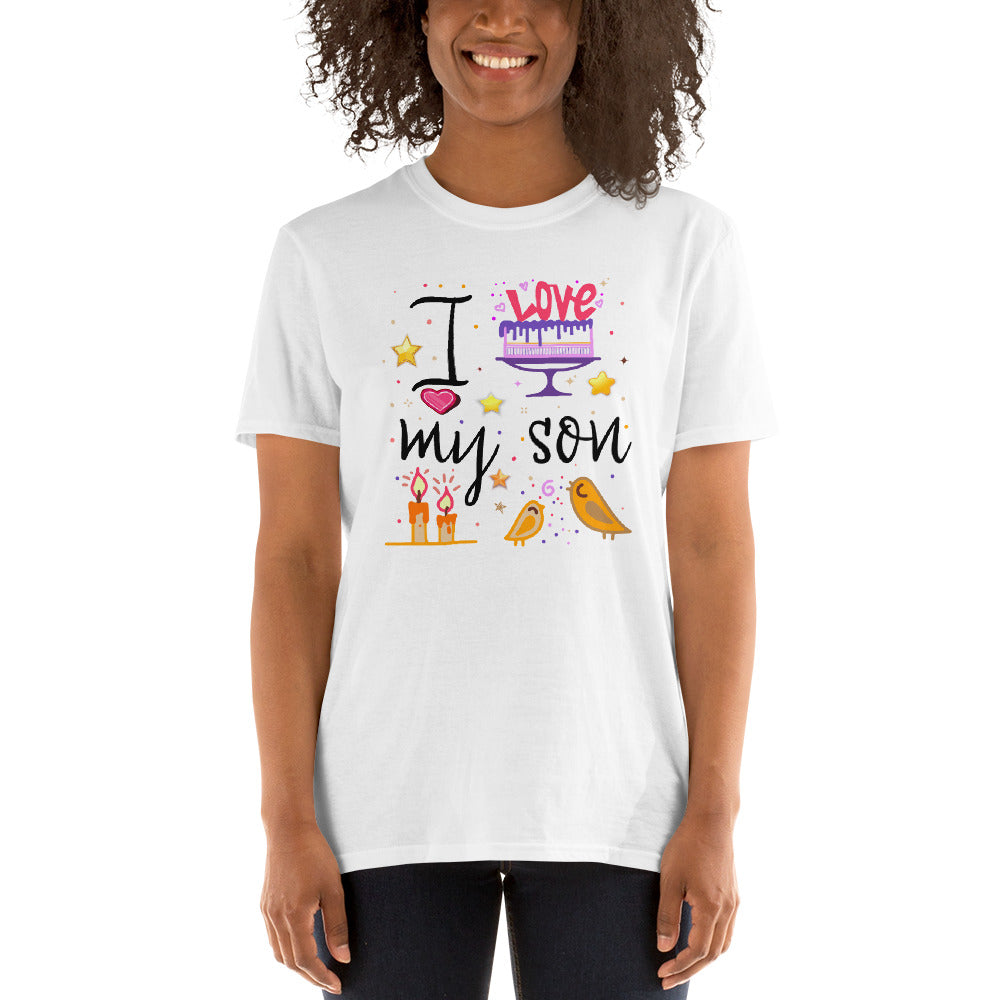 I love my Son - Short-Sleeve Unisex T-Shirt