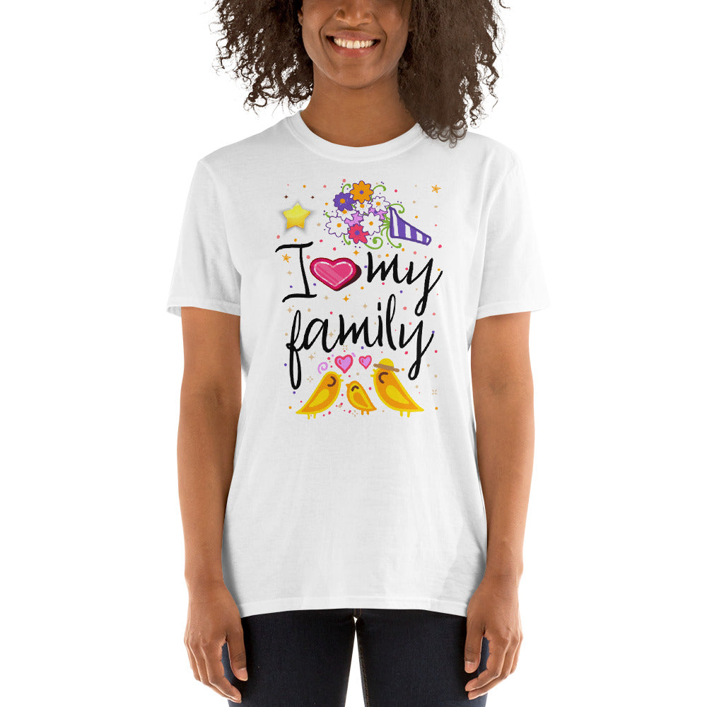 I love my Family Short-Sleeve Unisex T-Shirt