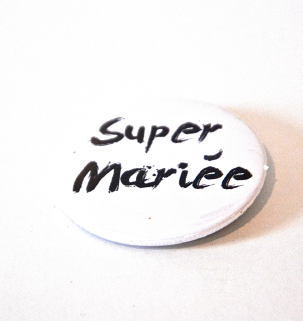 Badge aimant Super mariée