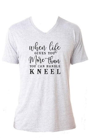 When Life Gives You More Than You Can Handle Kneel Graphic Tee