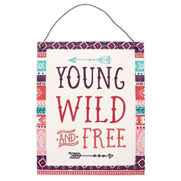 Young Wild and Free Metal Sign - Pure & Simple Holistic