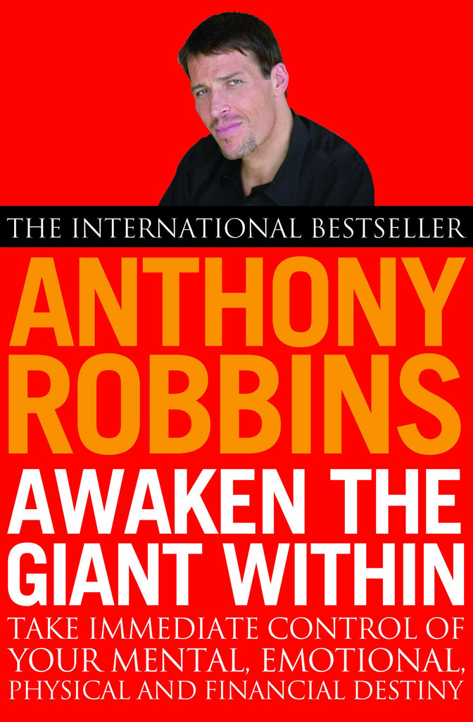 Awaken the Giant Within by Anthony Robbins - Pure & Simple Holistic