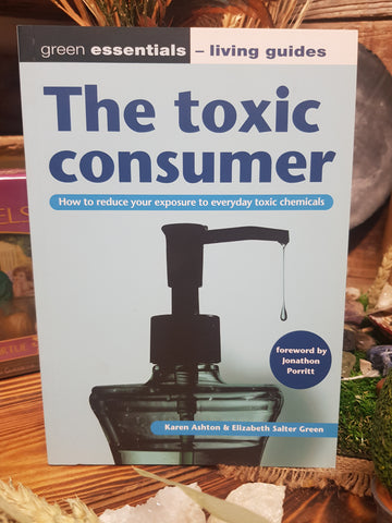 The Toxic Consumer - Pure & Simple Holistic