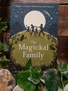 The Magickal Family. - Pure & Simple Holistic