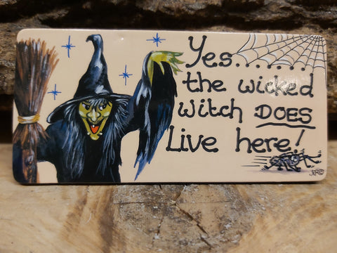 Yes the wicked witch...Fridge Magnet
